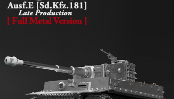 Pz.Kpfw.VI TIGER I Ausf.E Late Production [ Full Metal Version ] - Model Factory Hiro