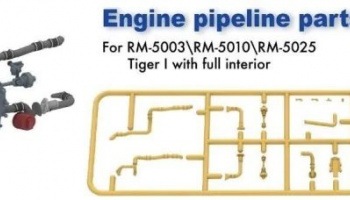 Engine pipeline parts for RM-5003 RM-5010 RM-5025 Tiger I 1/35 - Rye Field Model