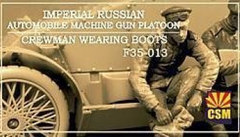 1/35 Imperial Russian Automobile Machine Gun Platoon crewman wearing boots