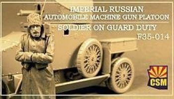 1/35 Imperial Russian Automobile Machine Gun Platoon Soldier on guard duty